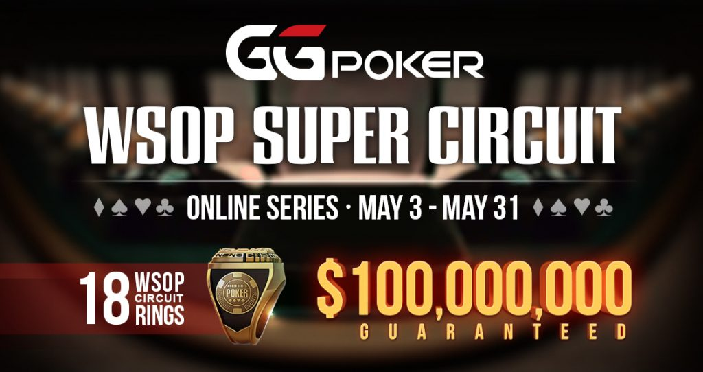 $100 million GTD in GGPoker's WSOP Online Super Circuit