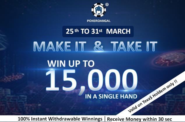 PokerDangal launches 'Make It & Take It'