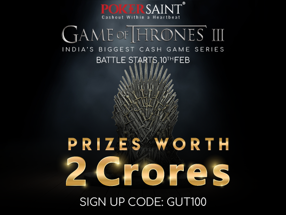 PokerSaint's Game of Thrones has INR 2 Crore on offer!