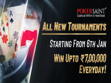 Win INR 7 Lakhs everyday in PokerSaint Tournaments!