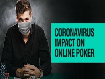 Coronavirus: The Road to Online Poker's Global Legalisation?!