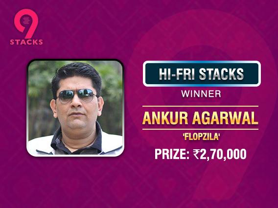 Ankur Agarwal wins HI-FRI Stacks for INR 2.7L
