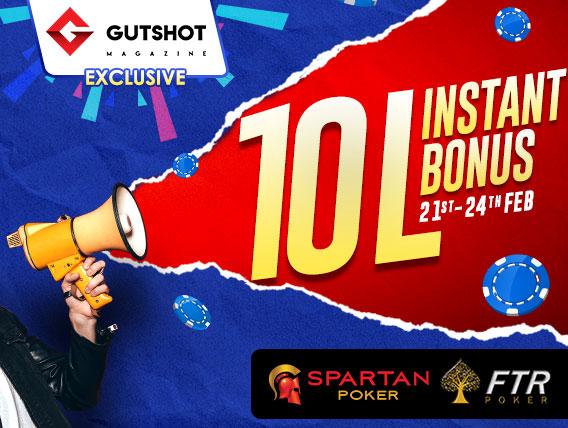 Don't miss: Upto 10L Instant Bonus for Gutshot users ONLY!