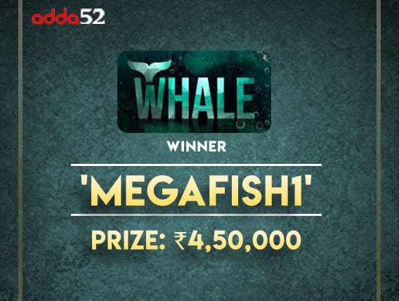 'MegaFish1' claims Whale title on Adda52