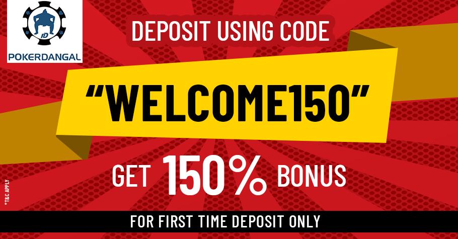 PokerDangal lets you get 150% Bonus on your first deposit