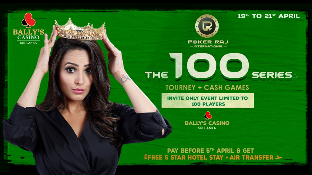 PokerRaj 'The 100 Series' - 19 to 21 April in Colombo