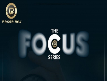 PokerRaj launches The Focus Series with 6+L GTD