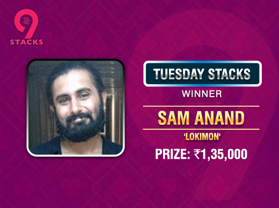 Sam Anand wins Tuesday Stacks for 1.35L
