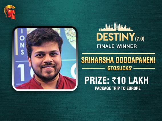 Sriharsha Doddapaneni wins Destiny 7.0; bags 10L EU package