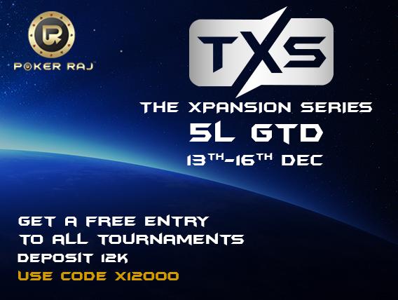 Xpand your bankroll in PokerRaj's Xpansion Series