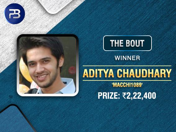 Aditya Chaudhary wins The Bout on PokerBaazi