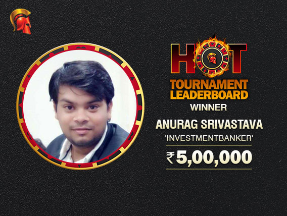 Anurag Srivastava tops July's Hot Tournament Leaderboard