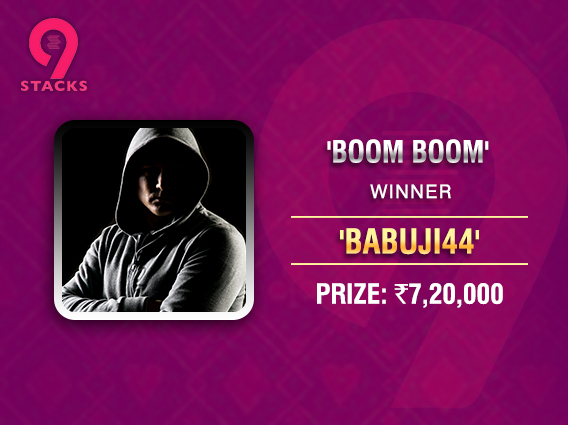 'Babuji44' ships 9stacks 'Boom Boom' tournament