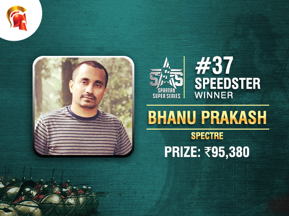 Bhanu Prakash wins final SSS tournament on Spartan