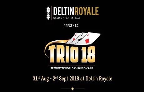 Deltin Royale to host Trio Teen Patti World Championship