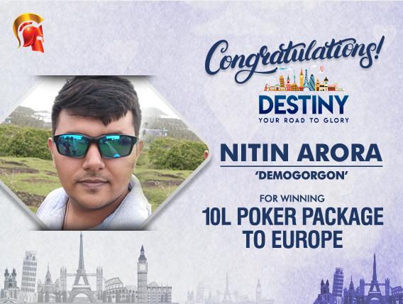 Nitin Arora wins Destiny Europe Poker Package