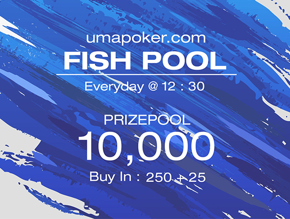 Play the new daily tourney 'Fishpool' at Uma Poker