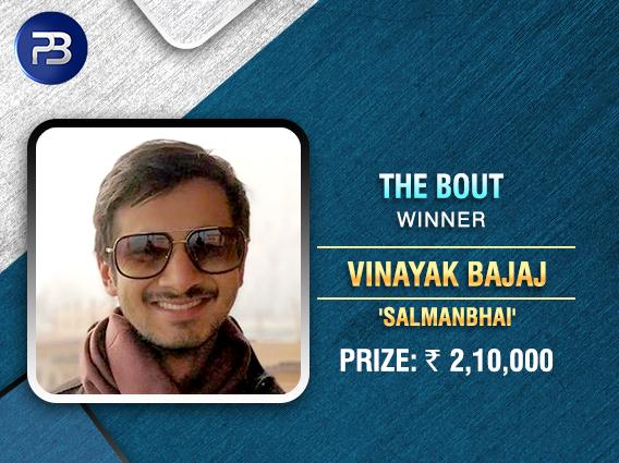 PokerBaazi's Bout has a new winner - Vinayak Bajaj
