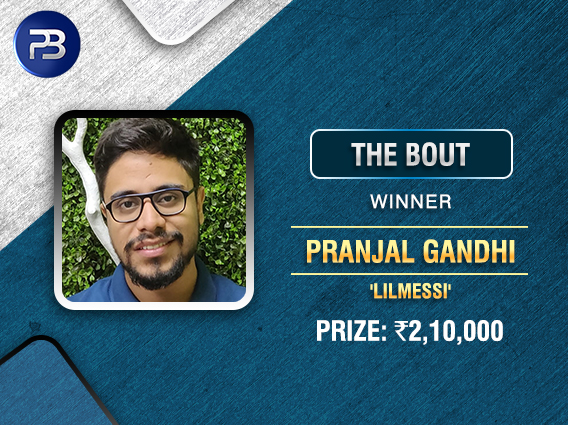 Pranjal Gandhi deals KO punch in PokerBaazi's Bout
