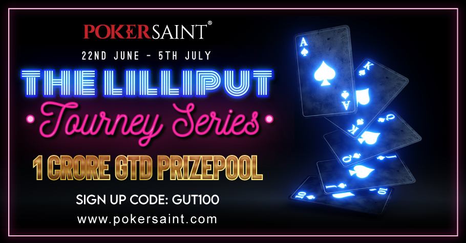 The Lilliput Tourney Series guarantees INR 1 Crore on PokerSaint