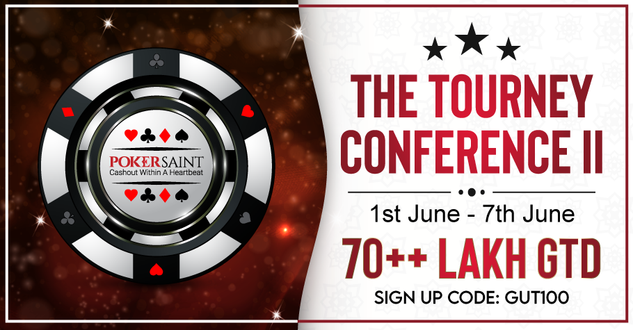 PokerSaint's The Tourney Conference assures INR 70L+ GTD!