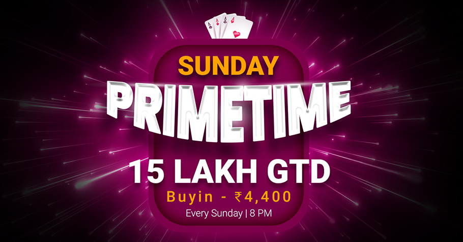 Play INR 15 Lakhs GTD Sunday PrimeTime on Calling Station!