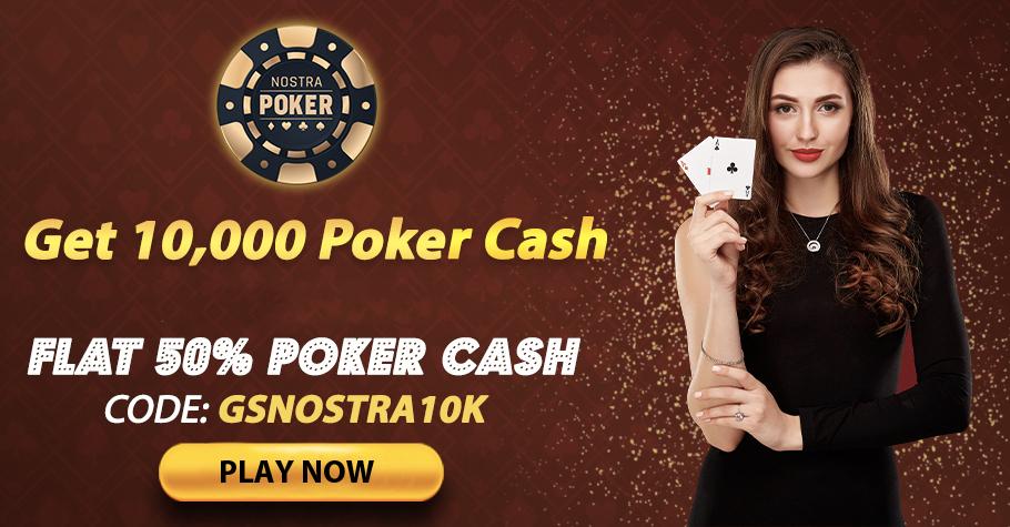 Flat 50% cashback on first deposit to NostraPoker!