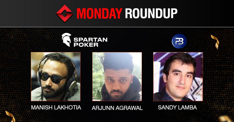 Monday Roundup: Lakhotia, Agrawal, Lamba Seize The Day!