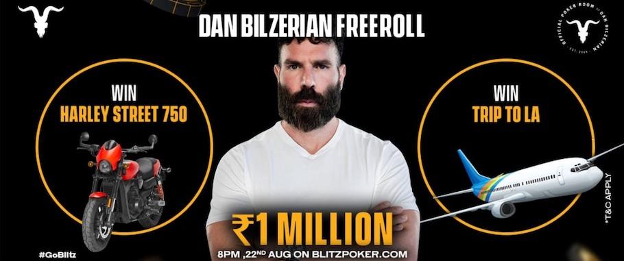 Play Dan Bilzerian's INR 10 L GTD Freeroll on BlitzPoker