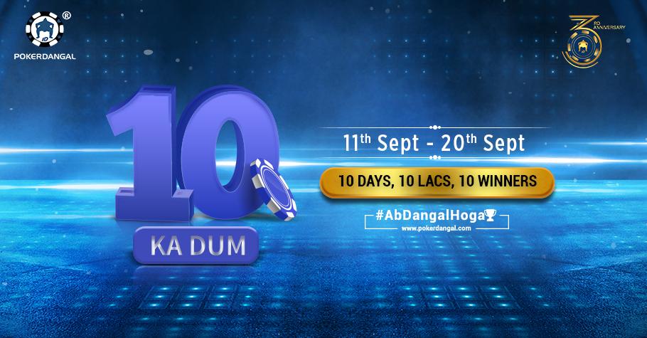 10 days 10 winners INR 10 Lakhs only on PokerDangal