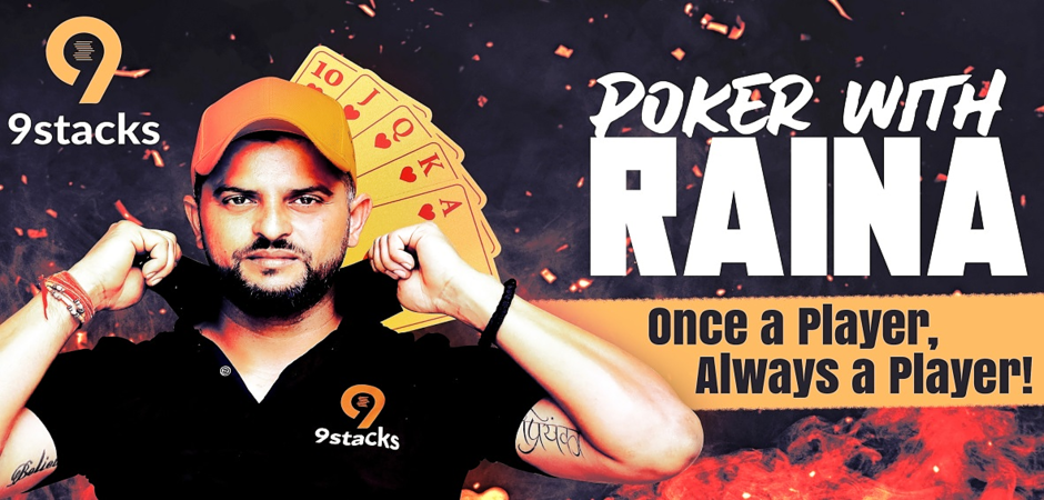 Play the INR 1 Lakh GTD 'Raina Freeroll' on 9stacks today!