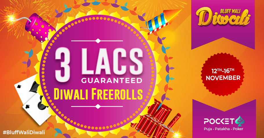 Bluff To Win INR 1 Lakh At Pocket52's #Bluffwalidiwali Freeroll!