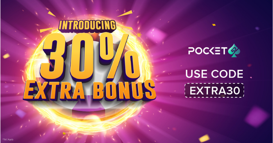 Grab Pocket52's Extra 30% Deposit Bonus Now!