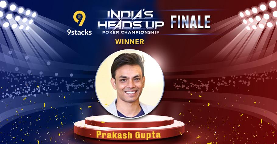 Prakash Gupta WINS coveted title of Heads Up Poker Championship