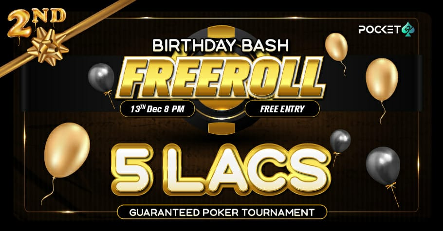 Pocket52 Turns Two With 5 Lakh GTD Birthday Bash Freeroll!