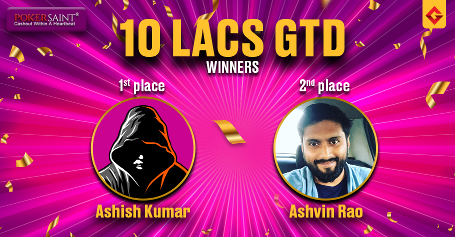 PokerSaint's 10L GTD: Ashish Kumar and Ashvin Rao win top 2 spots