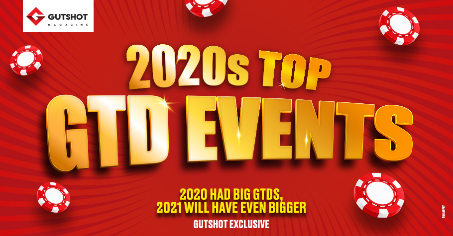 2020s Top GTD Events, What 2021 has in Store