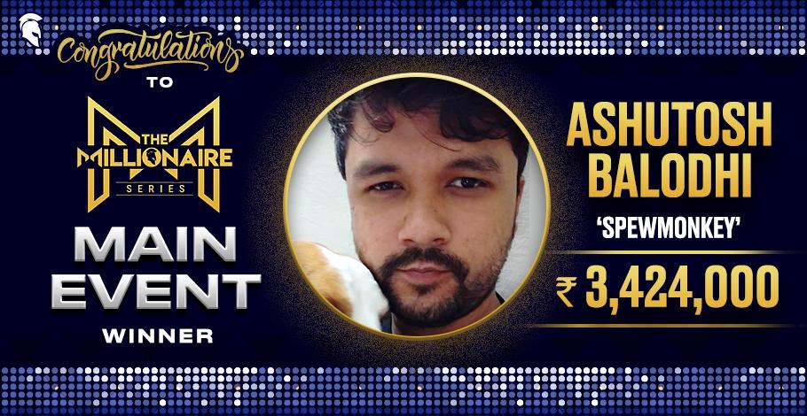 Ashutosh Balodhi WINS The Millionaire Main Event