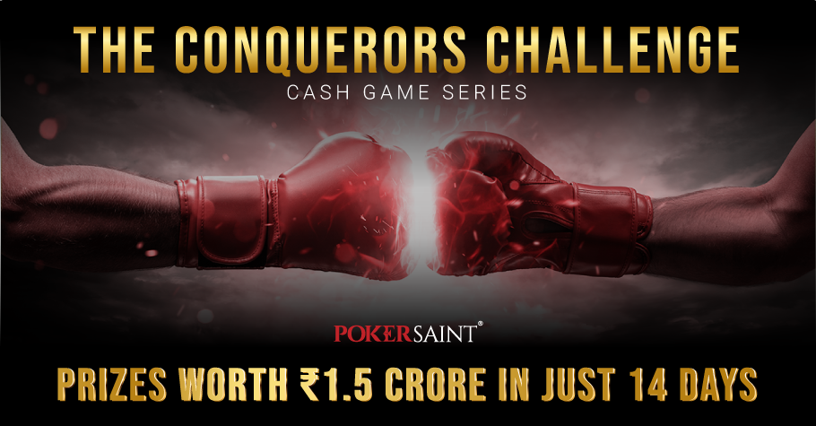 PokerSaint's Conqueror's Challenge Assures 1.5 Cr Just For You
