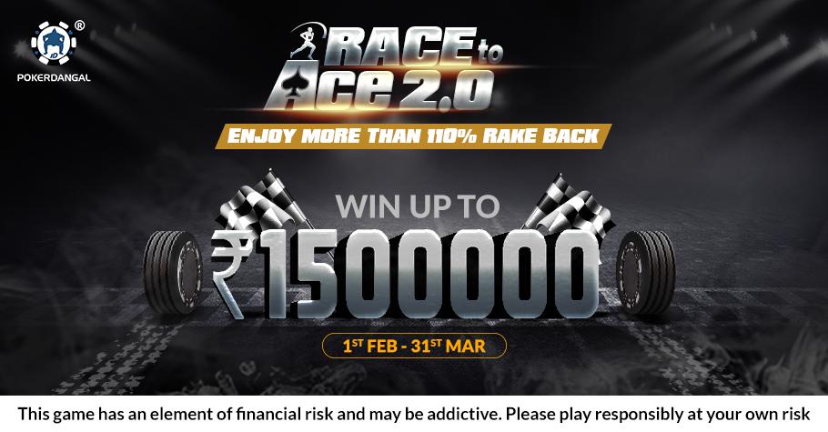 WIN upto INR 15 Lakhs on PokerDangal's 'Race to Ace 2.0'
