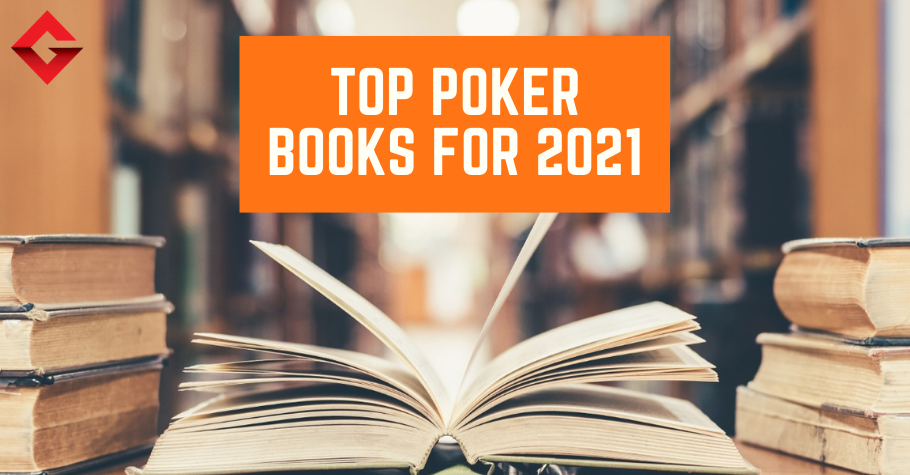 Top 5 Poker Books Players Should Read In 2021