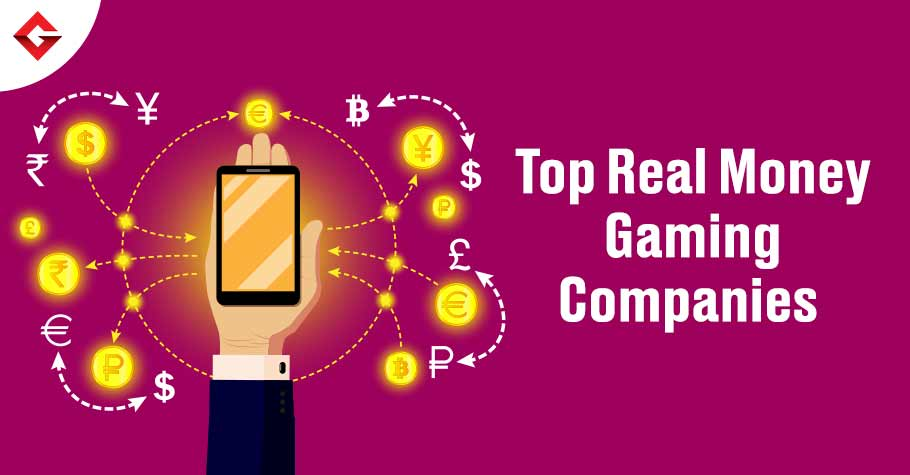 Top Real Money Gaming Companies