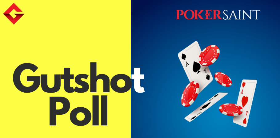 Gutshot Poll: PokerSaint's Instant Cashout receives the highest votes from social media users