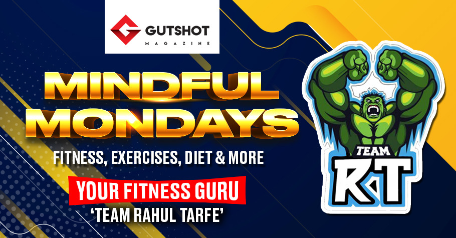 Mindful Mondays - An Introduction To Fitness, Exercises, Diet & More