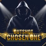 Mark your calendars satellite schedule for Gutshot Chosen One is OUT NOW!