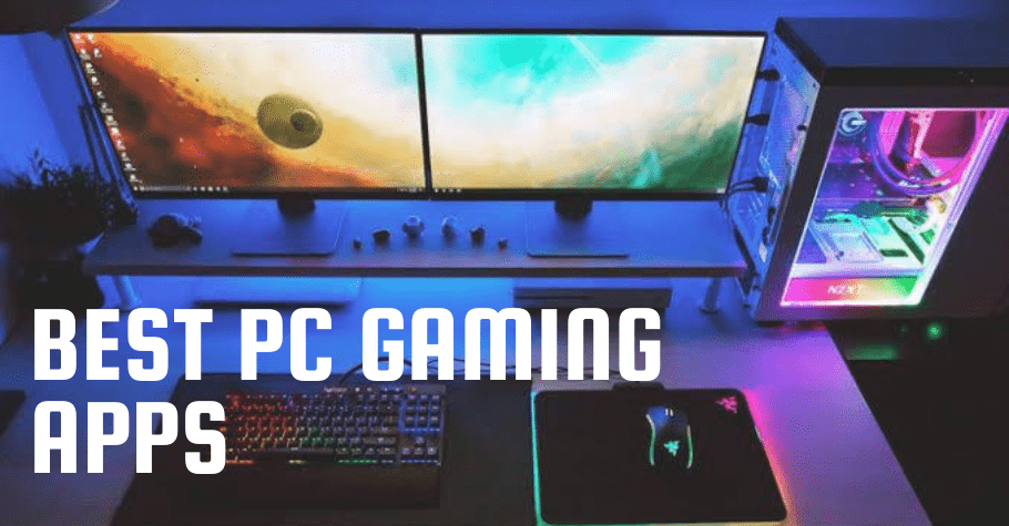 5 Excellent Apps For Your Gaming PC
