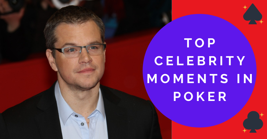 Top celebrity moments in poker