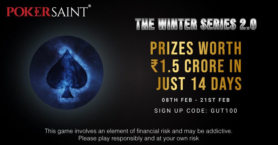 PokerSaint's 'Winter Series 2.0' assures prizes worth INR 1.5 Crore