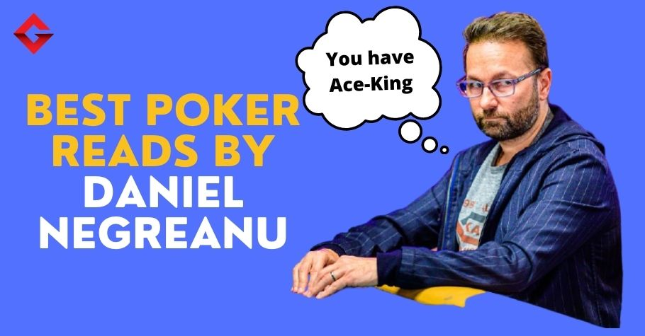 Incredible Poker Reads By Daniel Negreanu