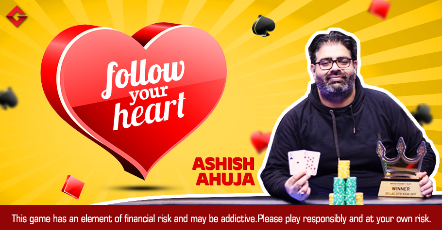 Follow Your Heart With Ashish Ahuja